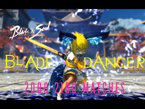 Blade & Soul EU  lv50 Blade Dancer 20002100 Arena Matches