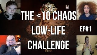 Path of Exile: The Less Than 10C Low-life Challenge - Day 1 Stream Highlights!