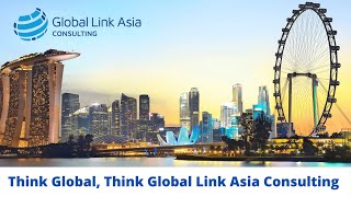 Think Global, Think Global Link Asia Consulting