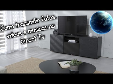 Como transmitir vídeos, fotos e músicas na Smart TV