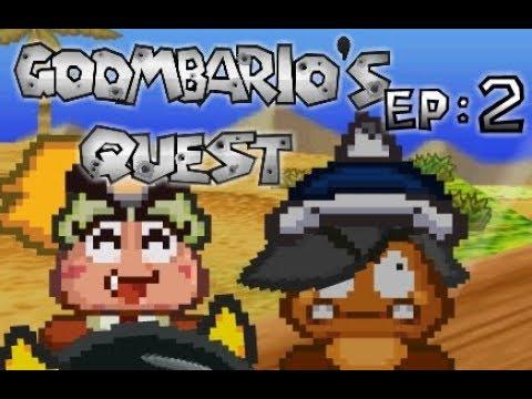 Goombario's Quest Episode: 2 Dry Dry Purpose
