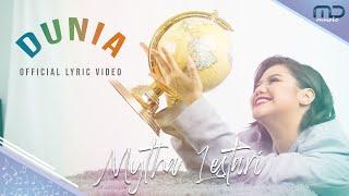 Mytha Lestari - Dunia | Official Lyric Video