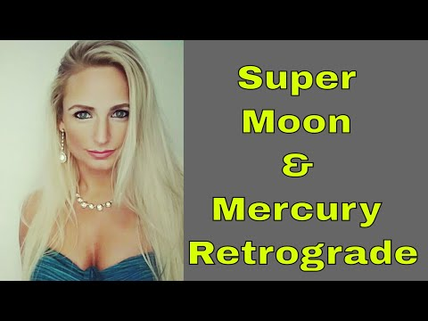 """Super Moon & Mercury Retrograde ~  """"2018"""" Time for us to Reflect & Reset with Jessica Alstrom"""
