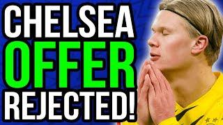 Dortmund REJECT Chelsea OFFER for Haaland! Arsenal Chasing Tammy Abraham! - Chelsea Transfer News