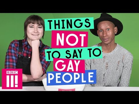 Things Not To Say To Gay People