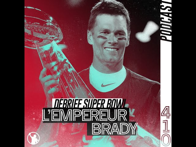 Super Bowl LV : l'empereur Tom Brady et sa garde