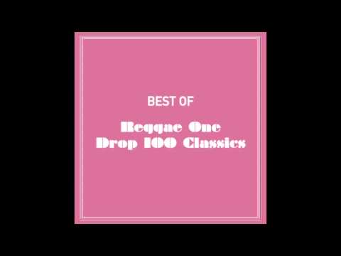 Best Of Reggae One Drop 100 Classics (Part 3 Of 4)