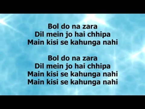 BOL DO NA ZARA LYRICS – Azhar | Armaan Malik,...