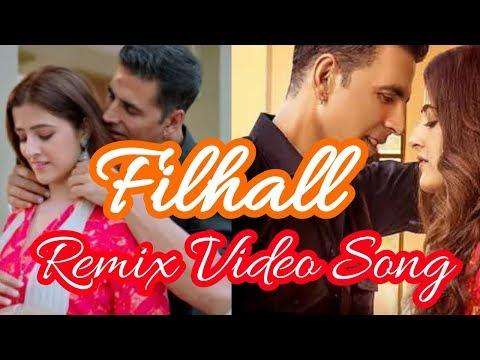 FILHALL REMIX VIDEO SONG | Akshay Kumar Ft Nupur Sanon | BPraak | Arvindr Khaira | Remix Video
