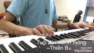 Tuổi Đời Mênh Mông Organ