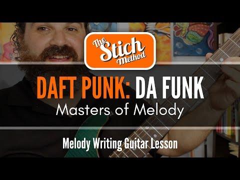 """Daft Punk: """"Da Funk""""  Masters of Melody/ Guitar Lesson"""