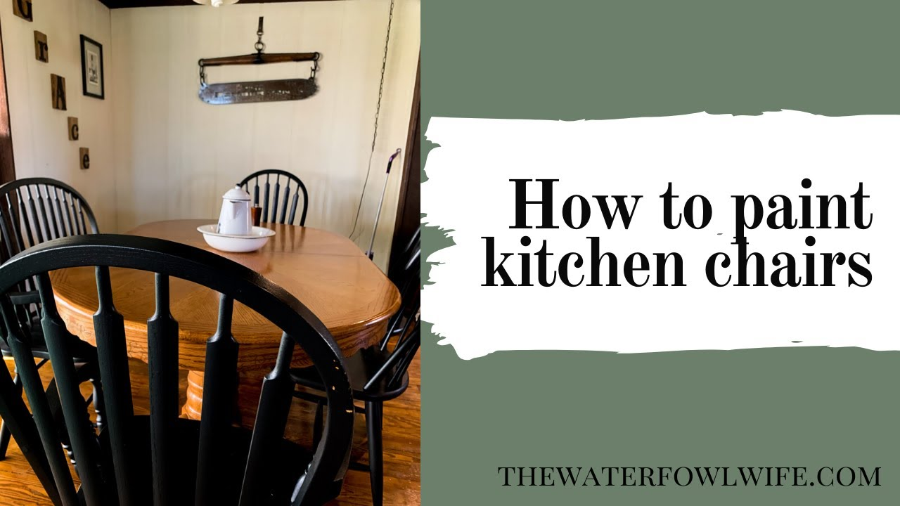 How to Paint Kitchen Chairs-5 Easy Steps to Updating Your Kitchen