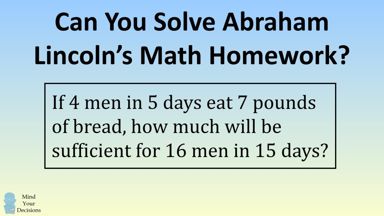 can you solve abraham lincoln s math homework  [ 1280 x 720 Pixel ]