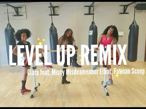 Level Up Remix- Ciara Feat. Missy Elliott & Fatman Scoop (Dance Fitness Choreo)
