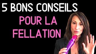COMMENT FAIRE (une bonne) FELLATION ?  5 astuces - Belinda SANS TABOUS