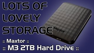 Maxtor M3 2TB USB Hard Drive - Unboxing and Review - Quality PC Storage - KF89 Tech