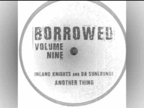 Inland Knights and Da Sunlounge - Another Thing