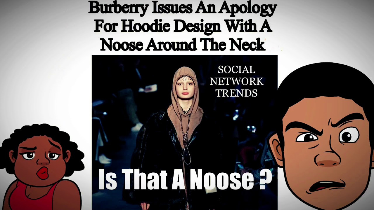 'Suicide isn't fashion': Burberry SLAMMED for Noose Hoodie - SocialNetworkTrends