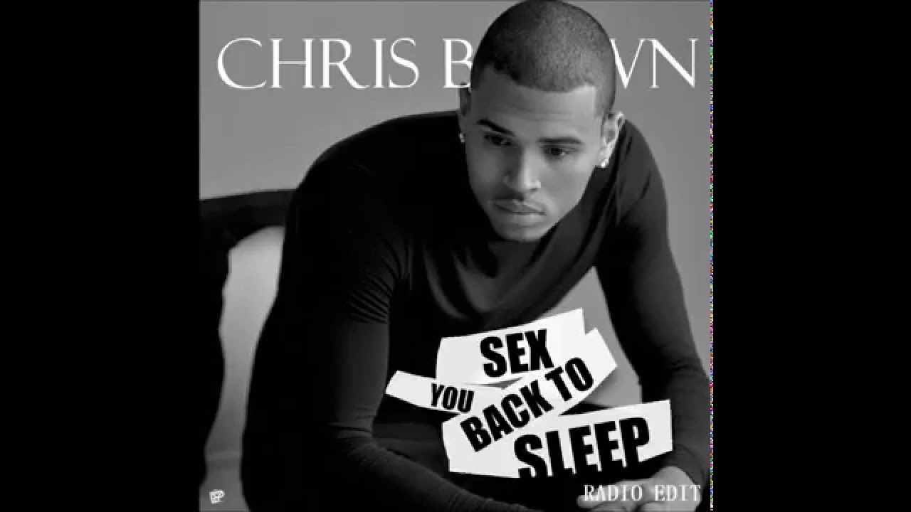 Chris Brown - Back To Sleep [Radio Edit]