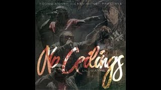Lil Wayne   No Ceilings Full Mixtape