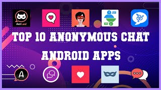 Top 10 anonymous chat Android App | Review screenshot 5
