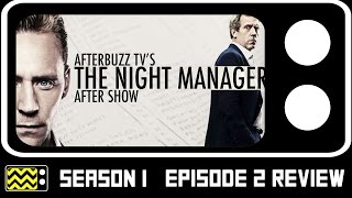 The Night Manager Season 1 Episode 2 Review & After Show | AfterBuzz TV