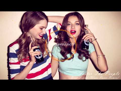 Foster The People - Best Friend (Wave Racer Remix)