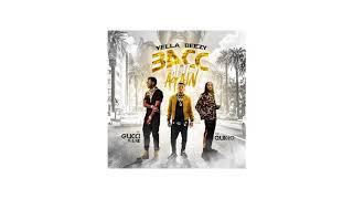 Yella Beezy, Quavo, Gucci Mane - Bacc at it Again