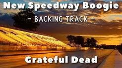 New Speedway Boogie - Backing Track - Grateful Dead
