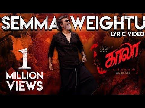 Semma Weightu Song HD | Kaala | Rajinikanth, Pa Ranjith, Santhosh Narayanan, Dhanush