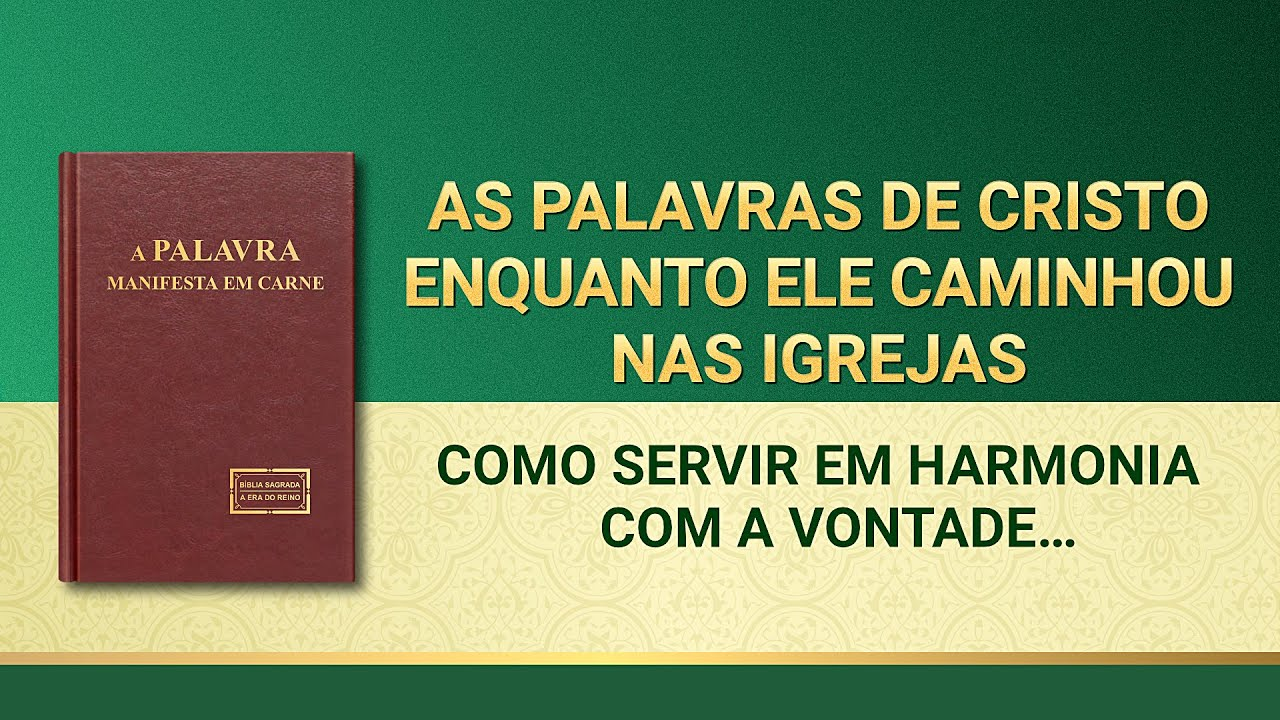 """Palavra de Deus """"Como servir em harmonia com a vontade de Deus"""""""