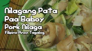 Nilagang Pata Paa Baboy Recipe - Pork Nilaga