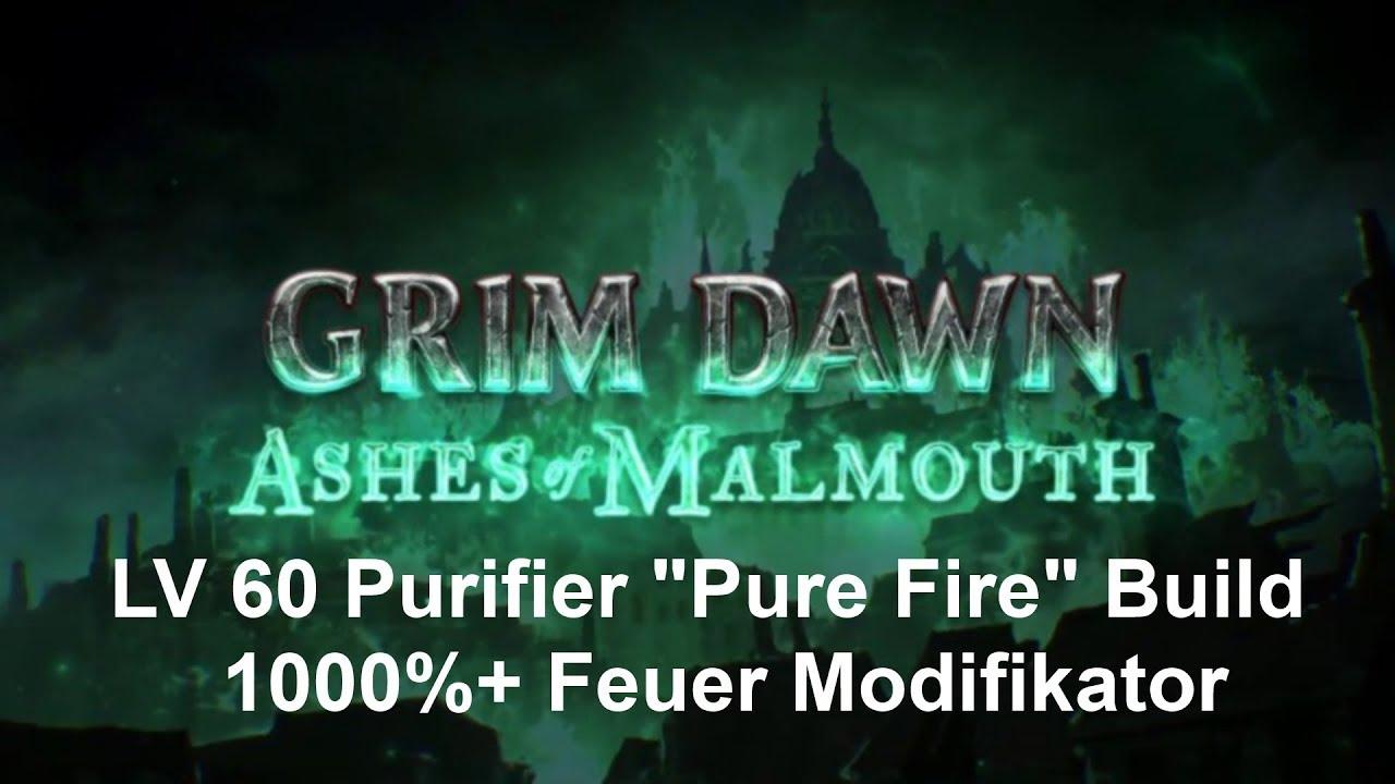 Grim Dawn - Ashes of Malmouth | LV 60 Purifier |