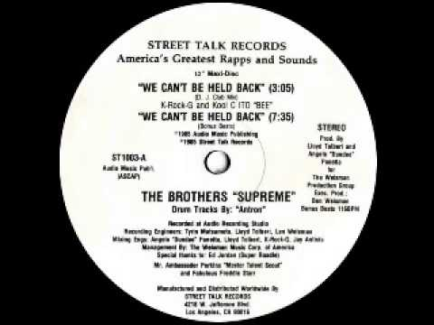Brothers The Supreme  -- We Can't Be...