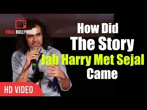 How Did The Story Of Jab Harry Met Sejal Came | Imtiaz Ali | Jab Harry Met Sejal
