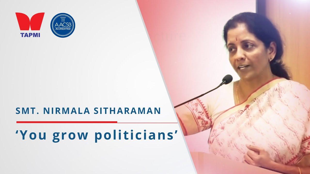 'You grow politician' - Smt. Nirmala Sitharaman