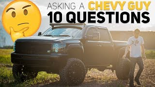 Asking A Chevy Guy 10 Questions