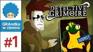Detective Grimoire PL #1 | Podejrzany: Jozin z Bazin? :o