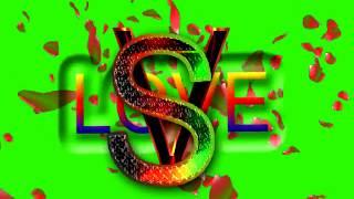 S Love V Letter Green Screen For WhatsApp Status | S & V Love,Effects chroma key Animated Video