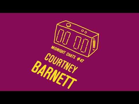 Courtney Barnett - Midnight Chats Episode 47