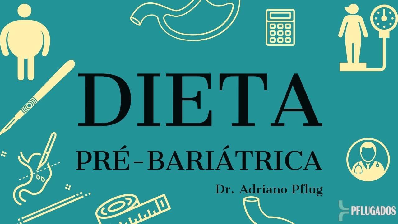 Dieta Pré-Bariátrica