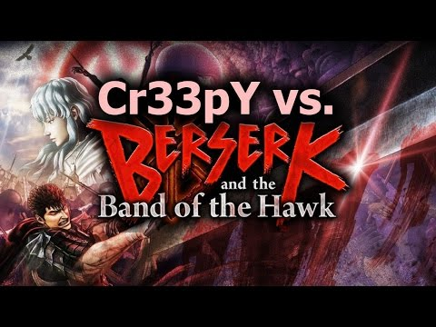 Cr33pY vs. BERSERK and the Band of the Hawk (Part 1) GORY ADULT FUN!