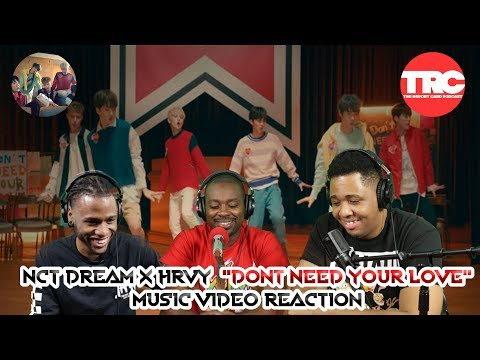 """NCT Dream X HRVY """"Don't Need Your Love"""" Music Video Reaction"""