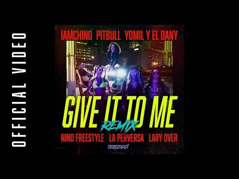 Смотреть клип Iamchino X Lary Over X Nino Freestyle Ft. Various Artists - Give It To Me | Remix