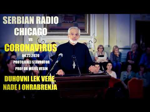 NEW! Serbian Radio Chicago – Protojerej Stavrofor Prof Dr Milos Vesin 04.21.20