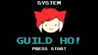 Guild Ho!!! (8bittish remix)
