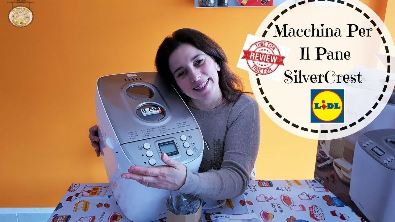 Macchina Del Pane Silvercrest Review Prodotto Lidl Una Fetta