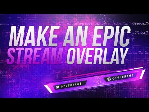 How To Make An EPIC  Moving Stream Overlay In PS/AE