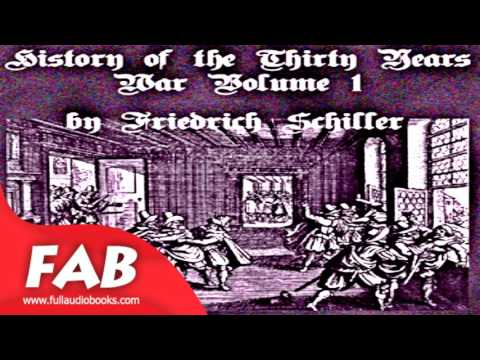History of the Thirty Years War, Volume 1 Full Audiobook by Friedrich SCHILLER by Political Science