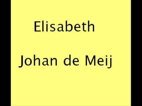 Elisabeth   Johan de Meij